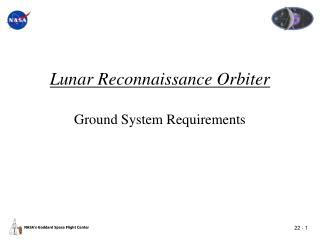 Lunar Reconnaissance Orbiter Ground System Requirements
