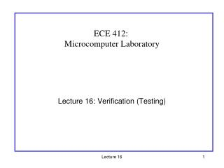 Lecture 16: Verification (Testing)