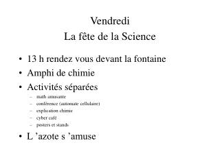 Vendredi  La f te de la Science
