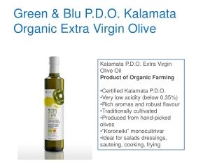 Green & Blu P.D.O. Kalamata Organic Extra Virgin Olive
