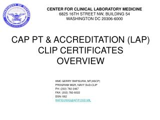 CAP PT & ACCREDITATION (LAP) CLIP CERTIFICATES OVERVIEW