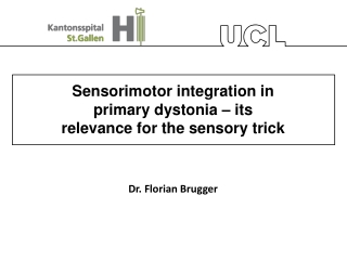 Sensorimotor integration in primary dystonia – its relevance for the sensory trick