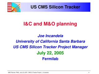 US CMS Silicon Tracker