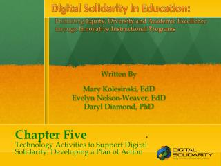 Chapter Five Technology Activities to Support Digital Solidarity: Developing a Plan of Action