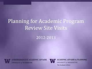 Planning for Academic Program Review Site Visits