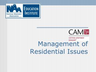 Management of Residential Issues