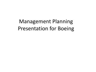Management Planning Presentation for Boeing