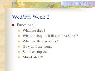 Wed/Fri Week 2