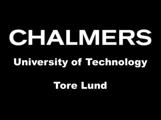 University of Technology Tore Lund
