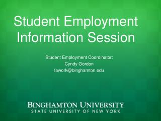 Student Employment Information Session