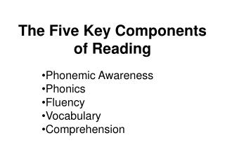 The Five Key Components of Reading