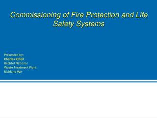 Commissioning of Fire Protection and Life Safety Systems