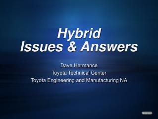 Hybrid Issues & Answers
