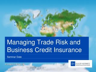 Managing Trade Risk and Business Credit Insurance