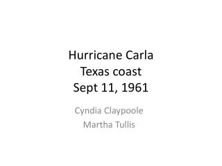 Hurricane Carla  Texas coast  Sept 11, 1961