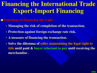 Financing the International Trade Export-Import Financing