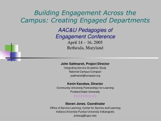 Building Engagement Across the Campus: Creating Engaged Departments AAC&U Pedagogies of  Engagement Conference April 14