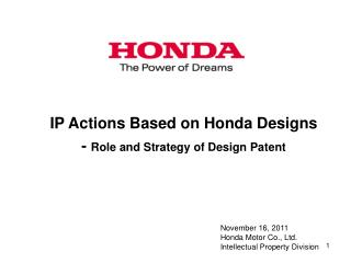 IP Actions Based on Honda Designs -  Role and Strategy of Design Patent