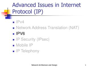 Advanced Issues in Internet Protocol (IP)