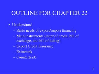 OUTLINE FOR CHAPTER 22