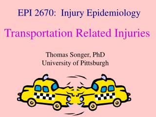 EPI 2670:  Injury Epidemiology