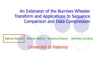 An Extension of the Burrows Wheeler Transform and Applications to Sequence Comparison and Data Compression