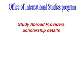 Study Abroad Providers Scholarship details