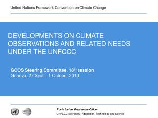 DEVELOPMENTS ON CLIMATE OBSERVATIONS AND RELATED NEEDS UNDER THE UNFCCC