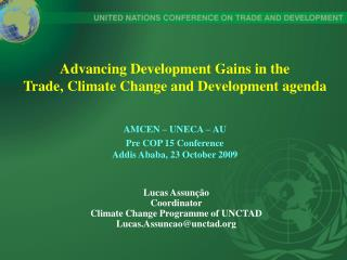 Advancing Development Gains in the Trade, Climate Change and Development agenda