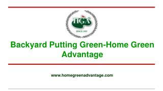 Backyard Putting Green-Home Green Advantage