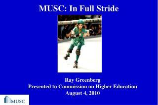 MUSC: In Full Stride