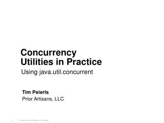 Concurrency Utilities in Practice