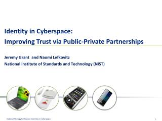Identity in Cyberspace: Improving Trust via Public-Private Partnerships