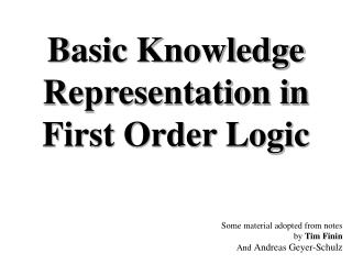 Basic Knowledge Representation in First Order Logic