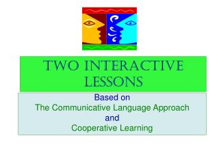Two Interactive Lessons