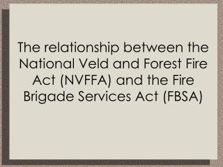 The Fire Brigade Services Act