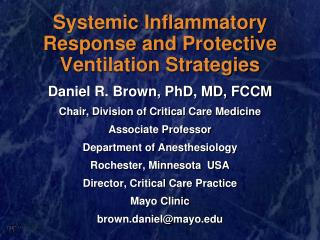 Systemic Inflammatory Response and Protective Ventilation Strategies
