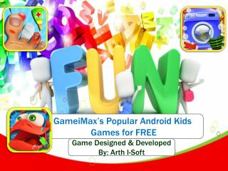 GameiMax's Popular Android Kids Games for FREE