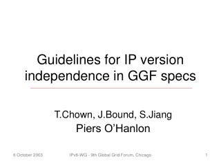 Guidelines for IP version independence in GGF specs