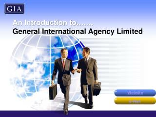 An Introduction to  . General International Agency Limited