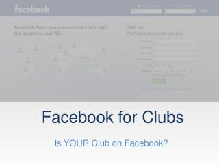 Is YOUR Club on Facebook?