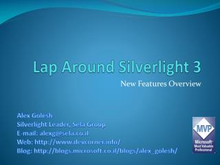 Lap Around Silverlight 3
