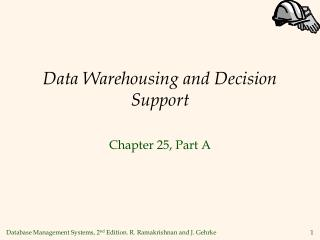 Data Warehousing and Decision Support