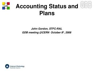 Accounting Status and Plans