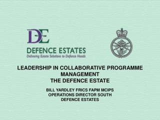 LEADERSHIP IN COLLABORATIVE PROGRAMME MANAGEMENT  THE DEFENCE ESTATE