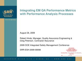Integrating EM QA Performance Metrics with Performance Analysis Processes