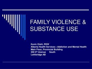 FAMILY VIOLENCE & SUBSTANCE USE