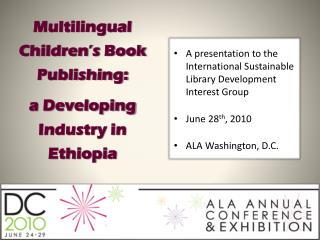 Multilingual Children's Book Publishing:  a Developing Industry in Ethiopi a
