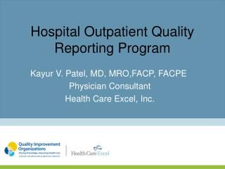 Hospital Outpatient Quality Reporting Program