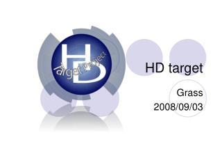 HD target